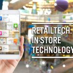 RetailTech: In-Store Technology | Coresight Research